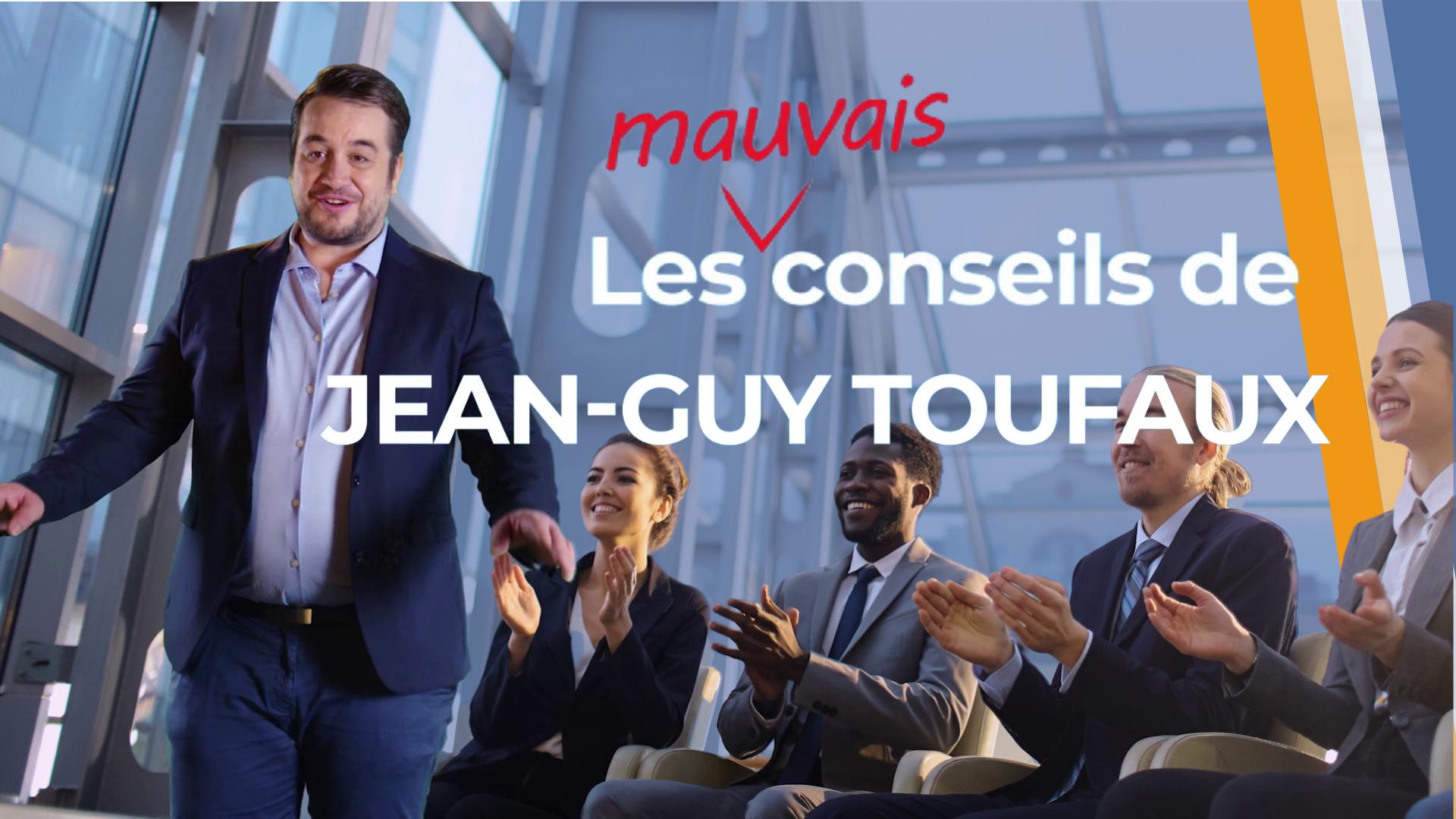 Les (mauvais) conseils de Jean-Guy Toufaux