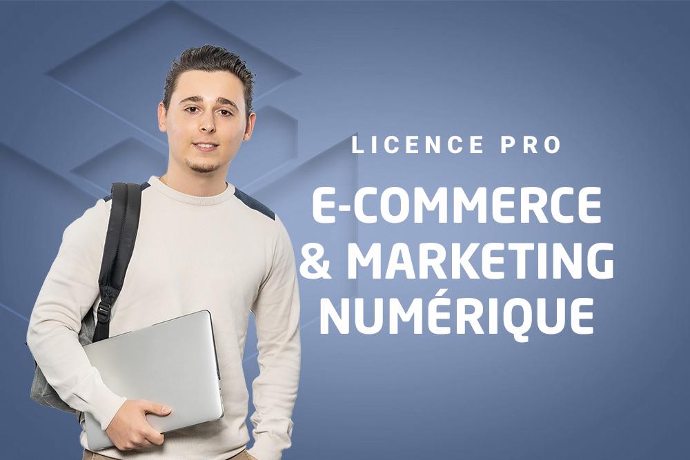 Licence Pro E-Commerce & Marketing Numérique